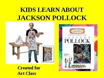Jackson Pollack PPT and lesson plan