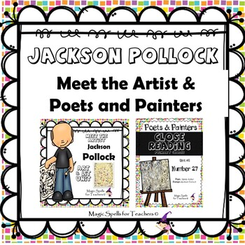 Jackson Pollock - CC Close Reading, Poetry & Art Biography Lit Unit Bundled Set