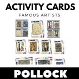 Jackson Pollock - Famous Artist Activity Cards - Art Unit
