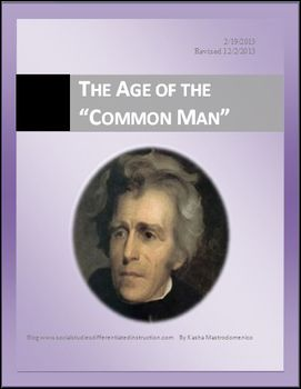 Jackson and the Age of the Common Man Differentiated Instruction Lesson