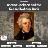 Mini-Unit: Andrew Jackson and the Second National Bank