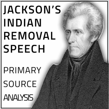 Jackson's Indian Removal Speech Primary Source Lesson