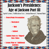 Jackson's Presidency: The Age of Jackson Part III