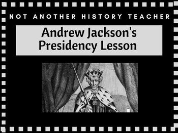 Jackson's presidency Notes and PPT