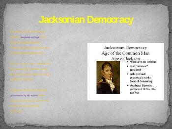 Jacksonian Democracy Power Point