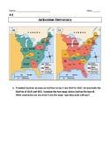 Jacksonian Democracy & Spoils System Inquiry Lesson