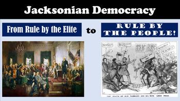 Jacksonian Democracy & The Rise of Jackson: Age of Jackson Part II