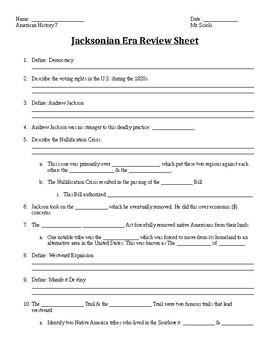 Jacksonian Era Review Sheet