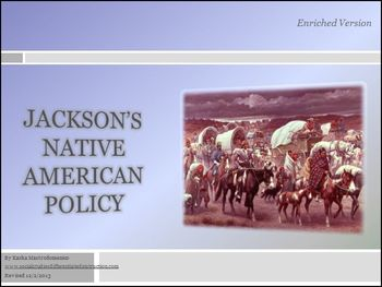 Jackson's Native American Policy Differentiated Instruction PowerPoint