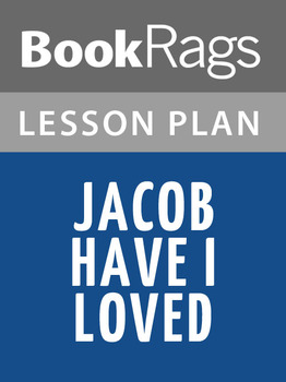 Jacob Have I Loved Lesson Plans