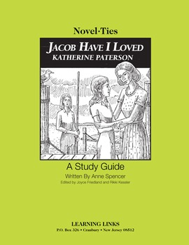Jacob Have I Loved - Novel-Ties Study Guide