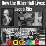 Jacob Riis: How the Other Half Lives (Primary Source Activity)