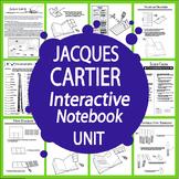 Jacques Cartier New World Explorer Interactive Notebook Unit