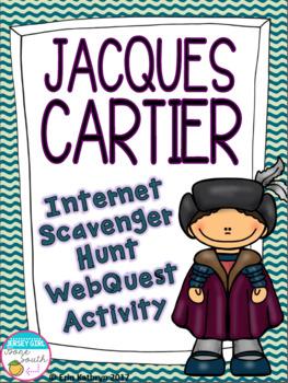 Jacques Cartier Internet Scavenger Hunt WebQuest Activity
