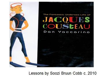 Jacques Cousteau based on the book by Dan Yaccarino: Vocab and Comprehension