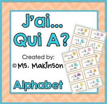 """""""J'ai, Qui A?"""" Alphabet"""