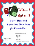 J'ai Qui A Chain Game - French School Expressions & Items
