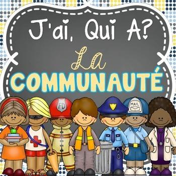 J'ai Qui A - French Community Helpers (Les membres de la c