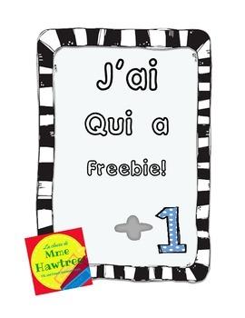 J'ai  Qui a?  Addition +1   French I have, Who has? FREEBIE