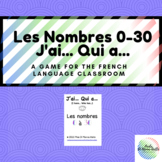 J'ai... Qui a... Les Nombres 0-30 (I have... Who has) Fren