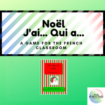 J'ai... Qui a... Noël  (I have... Who has) Game (French) C