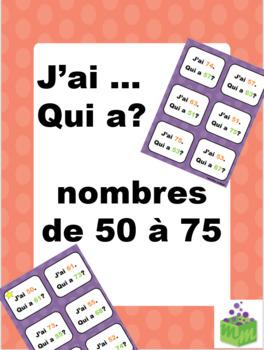 Nombres de 50 à 75 J'ai... Qui a?