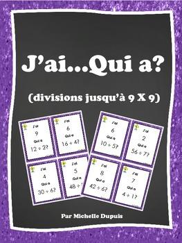 J'ai...Qui a (divisions jusqu'à 9 X 9)