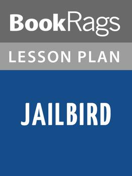 Jailbird Lesson Plans