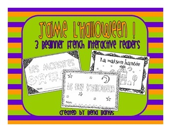 {J'aime l'Halloween - 3 interactive French texts for begin