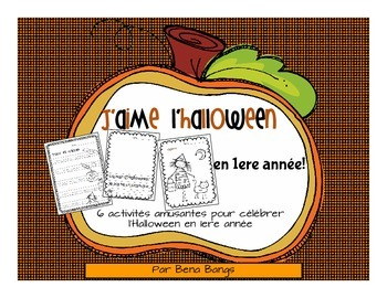 {J'aime l'Halloween!} Activities for grade 1 Immersion or