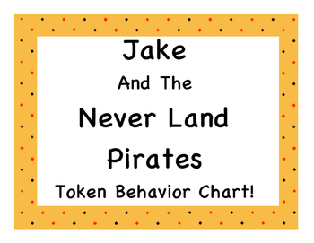 Jake And The Never Land Pirates Token Behavior Chart!