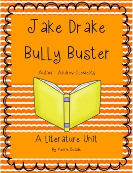 Jake Drake Bully Buster Literature Unit