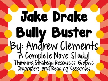 Jake Drake, Bully Buster - A Complete Novel Study!