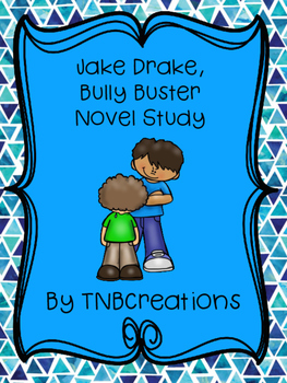 Jake Drake, Bully Buster Novel Study