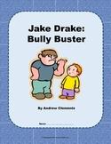 Jake Drake-Bully Buster Reading Guide