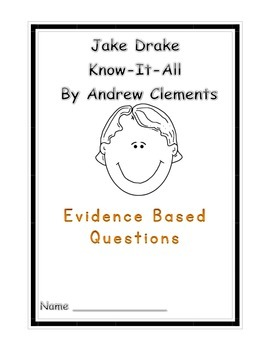 Jake Drake Know-It-All  Chapters 1-11 Evidence Based Questions