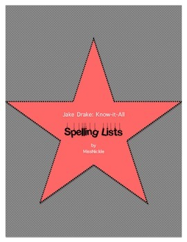 Jake Drake Know-It-All: Spelling Lists