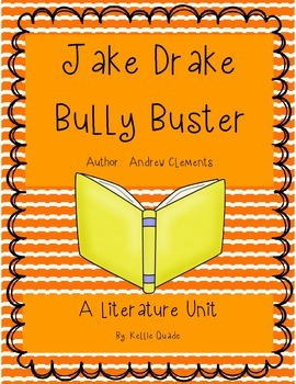 Jake Drake Know-It-All and Bully Buster Literature Unit