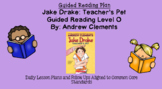 Jake Drake Teacher's Pet (Level O) Guided Reading Lesson Plan