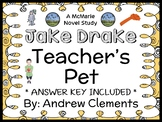 Jake Drake, Teacher's Pet (Andrew Clements) Novel Study / Reading Comprehension