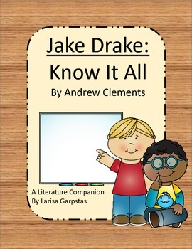 Jake Drake:Know It All Literature Companion