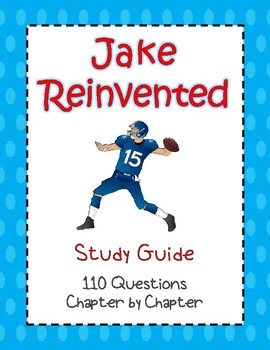 Jake Reinvented - Study Guide - 110 Questions! Answer Key Included!