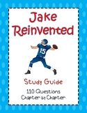 Jake Reinvented - Study Guide - 110 Questions! Answer Key
