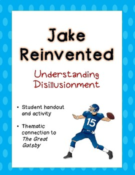 "Jake Reinvented - ""The Path to Disillusionment"" - Handout and Activity"
