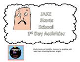 Jake Starts School 1st Day Of School Activities