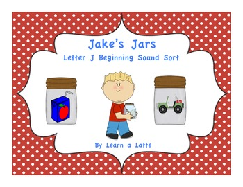 Jake's Jars - Letter J Beginning Sound Sort