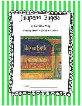 Jalapeno Bagels CCSS Comprehension Booklet Reading Street Unit 5