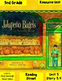 Jalapeno Bagels Reading Street 3rd Grade Resource Pack 5.4