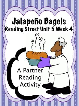 Jalapeño Bagels Reading Street 3rd Grade Unit 5 Partner Read centers group work