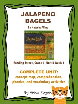 Jalapeno Bagels, Reading Street Unit 5 Week 4